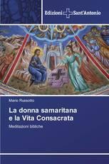 La donna samaritana e la Vita Consacrata
