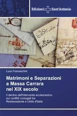 Matrimoni e Separazioni a Massa Carrara nel XIX secolo