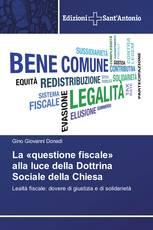 La «questione fiscale» alla luce della Dottrina Sociale della Chiesa
