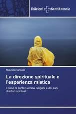 La direzione spirituale e l'esperienza mistica