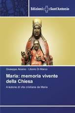 Maria: memoria vivente della Chiesa