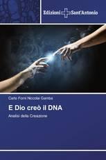 E Dio creò il DNA