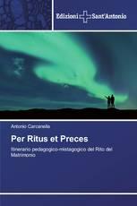 Per Ritus et Preces
