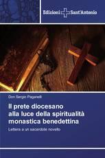 Il prete diocesano alla luce della spiritualità monastica benedettina
