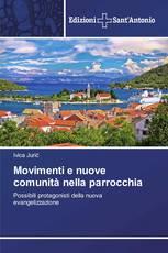 Movimenti e nuove comunità nella parrocchia