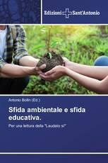 Sfida ambientale e sfida educativa.