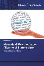 Manuale di Psicologia per l'Esame di Stato e altro