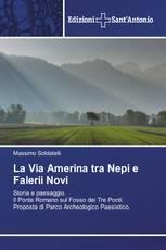 La Via Amerina tra Nepi e Falerii Novi