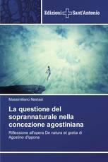 La questione del soprannaturale nella concezione agostiniana