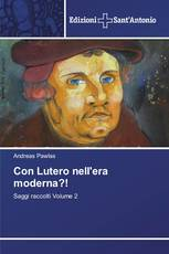 Con Lutero nell'era moderna?!