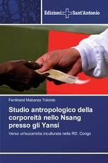 Studio antropologico della corporeità nello Nsang presso gli Yansi