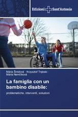 La famiglia con un bambino disabile: