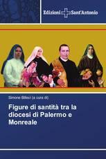 Figure di santità tra la diocesi di Palermo e Monreale