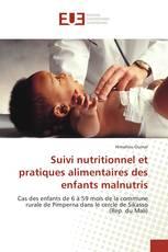 Suivi nutritionnel et pratiques alimentaires des enfants malnutris