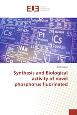 Synthesis and Biological activity of novel phosphorus fluorinated