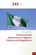 Environmental Governance in Nigeria: Policies and Regulations