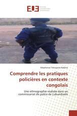 Comprendre les pratiques policières en contexte congolais