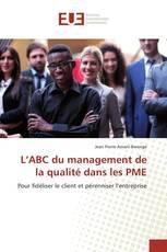 L'ABC du management de la qualité dans les PME