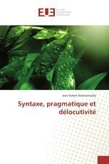 Syntaxe, pragmatique et délocutivité