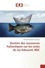 Gestion des ressources halieutiques sur les cotes du lac Edouard, RDC