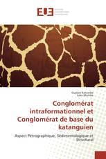 Conglomérat intraformationnel et Conglomérat de base du katanguien