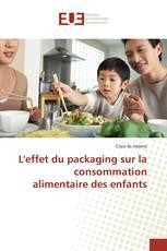 L'effet du packaging sur la consommation alimentaire des enfants
