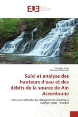 Suivi et analyse des hauteurs d'eau et des débits de la source de Ain Asserdoune