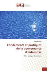 Fondements et pratiques de la gouvernance d'entreprise