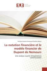 La notation financière et le modèle financier de Dupont de Nemours