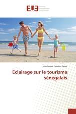 Eclairage sur le tourisme sénégalais