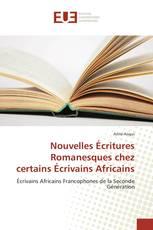 Nouvelles Écritures Romanesques chez certains Écrivains Africains