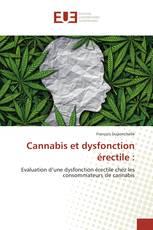 Cannabis et dysfonction érectile :