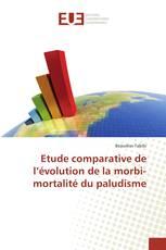 Etude comparative de l'évolution de la morbi-mortalité du paludisme