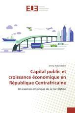 Capital public et croissance économique en République Centrafricaine