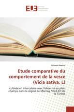 Etude comparative du comportement de la vesce (Vicia sativa. L)