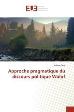 Approche pragmatique du discours politique Wolof