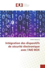 Intégration des dispositifs de sécurité électronique avec l'AIO BOX