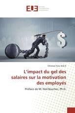 L'impact du gel des salaires sur la motivation des employés