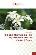 Biologie et physiologie de la reproduction chez les plantes à fleurs