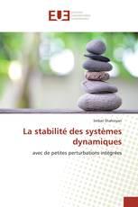 La stabilité des systèmes dynamiques