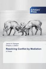 Resolving Conflict by Mediation