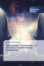 """Rusunawa"" Community : A Feminist Transformative Leadership"