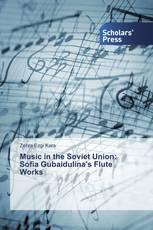 Music in the Soviet Union: Sofia Gubaidulina's Flute Works