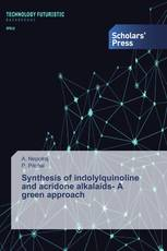 Synthesis of indolylquinoline and acridone alkalaids- A green approach