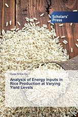 Analysis of Energy Inputs in Rice Production at Varying Yield Levels