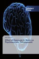 Effect of Exposure to Water on Psychosomatic Development