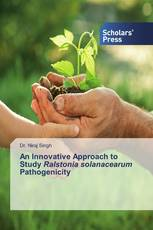 An Innovative Approach to Study Ralstonia solanacearum Pathogenicity