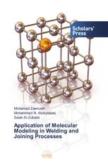 Application of Molecular Modeling in Welding and Joining Processes