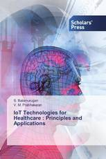 IoT Technologies for Healthcare : Principles and Applications