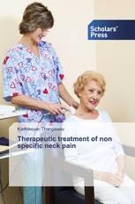 Therapeutic treatment of non specific neck pain